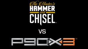 Hammer and Chisel vs P90X3