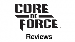 Read our Core de Force Review