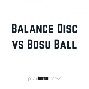 Balance Disc vs Bosu Ball