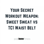 Your Secret Workout Weapon: Sweet Sweat vs TC1 Waist Belt