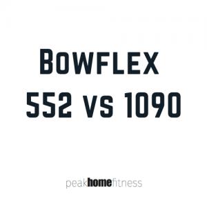 Bowflex 552 vs 1090