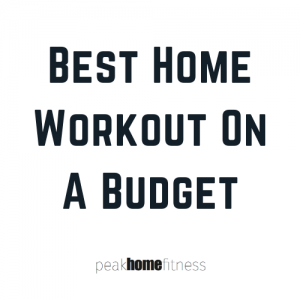 Best home workout on a budget