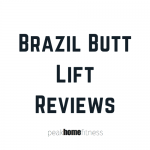 Brazil Butt Lift Reviews: Harder Than I want To Admit