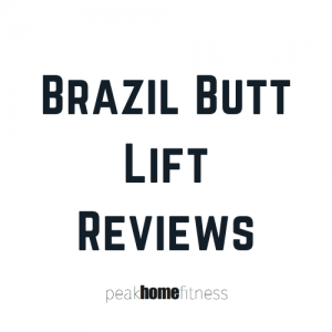 Brazil Butt Lift Reviews